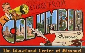 Greetings from Columbia, Missouri, the Educational Center of Missouri