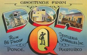 Greetings from Don Q, Ponce, Puerto Rico