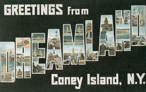 Greetings from Dreamland, Coney Island, New York