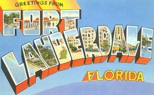 Greetings from Fort Lauderdale, Florida