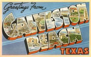 Greetings from Galveston Beach, Texas