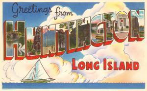 Greetings from Huntington, Long Island, New York