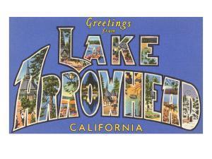 Greetings from Lake Arrowhead, California