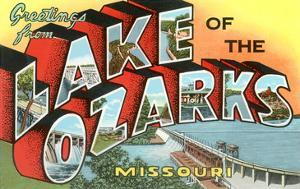 Greetings from Lake of the Ozarks, Missouri