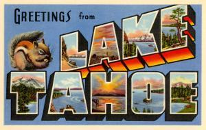 Greetings from Lake Tahoe, California