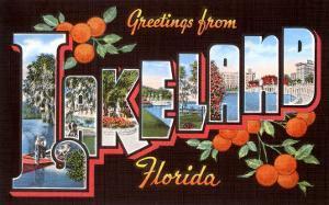 Greetings from Lakeland, Florida