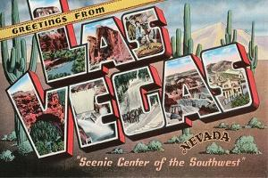 Greetings from Las Vegas, Nevada, Scenic Center of the Southwest