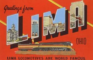 Greetings from Lima, Ohio, Lima Locomotives are World Famous