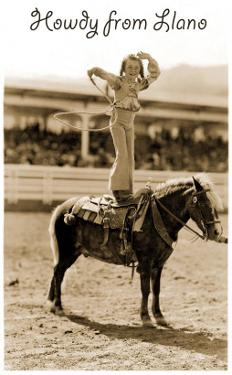 Greetings from Llano, Texas, Girl on Pony