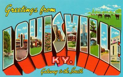 Greetings from Louisville, Kentucky