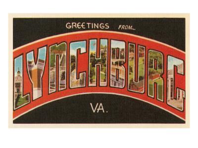 https://imgc.allpostersimages.com/img/posters/greetings-from-lynchburg-virginia_u-L-PE06JN0.jpg?p=0