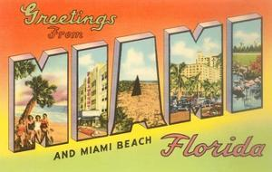 Greetings from Miami and Miami Beach, Florida