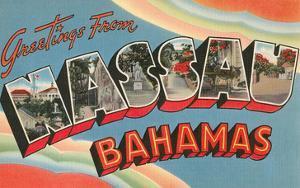 Greetings from Nassau, Bahamas