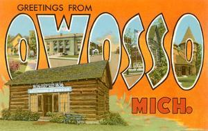 Greetings from Owosso, Michigan