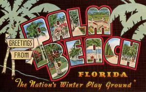 Greetings from Palm Beach, Florida