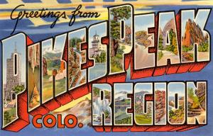 Greetings from Pikes Peak Region, Colorado
