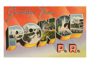 Greetings from Ponce, Puerto Rico