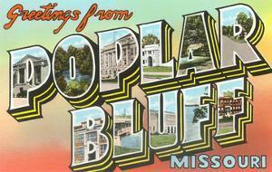 Greetings from Poplar Bluff, Missouri