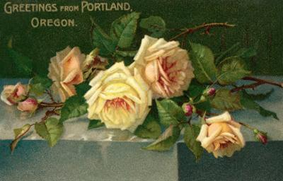 Greetings from Portland, Oregon, Roses