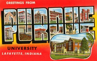 Greetings from Purdue, Indiana