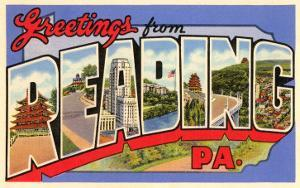 Greetings from Reading, Pennsylvania
