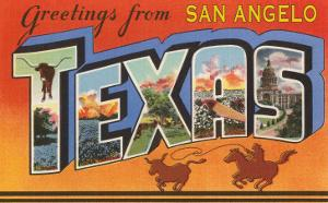 Greetings from San Angelo Texas