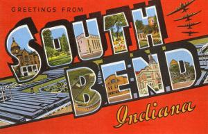 Greetings from South Bend, Indiana