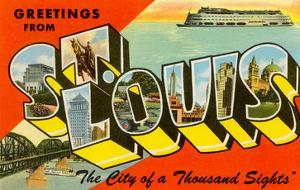 Greetings from St. Louis, Missouri