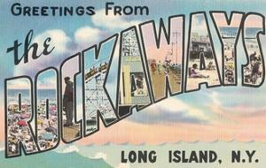Greetings from the Rockaways, Long Island, New York