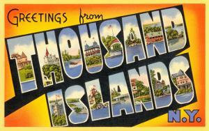 Greetings from Thousand Islands, New York