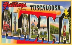 Greetings from Tuscaloosa, Alabama
