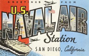 Greetings from U.S. Naval Air Station, San Diego, California