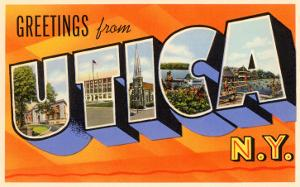Greetings from Utica, New York
