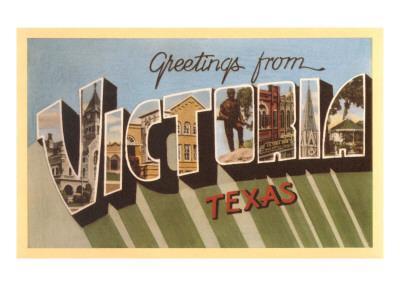 https://imgc.allpostersimages.com/img/posters/greetings-from-victoria-texas_u-L-PDZV390.jpg?p=0