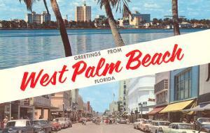 Greetings from West Palm Beach, Florida