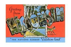 Greetings from Wisconsin, the Nation's Summer Vacation-Land