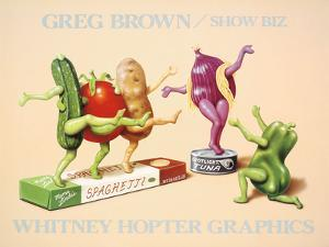 Show Biz by Greg Brown
