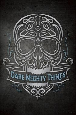 Dare Mighty by Greg Simanson