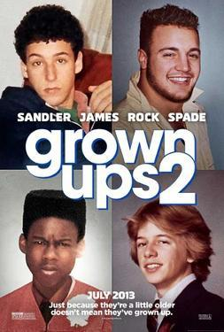 Grown Ups 2 (Adam Sandler, Kevin James, Chris Rock) Movie Poster