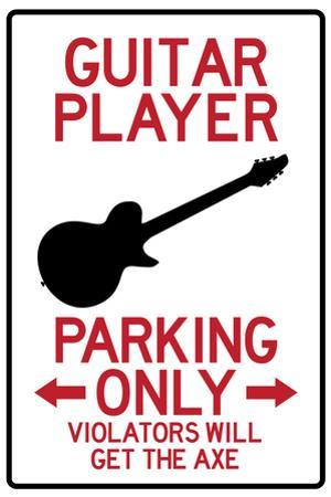 Guitar Player Parking Only Plastic Sign