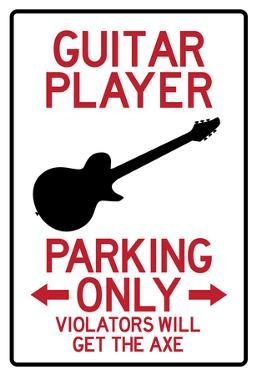 Guitar Player Parking Only Sign Poster