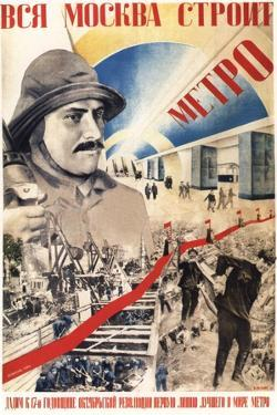 All Moscow Builds the Metro, 1934 by Gustav Klutsis