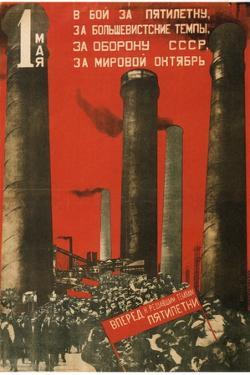 First of May. Join the Battle for the Five Year Plan, 1931 by Gustav Klutsis