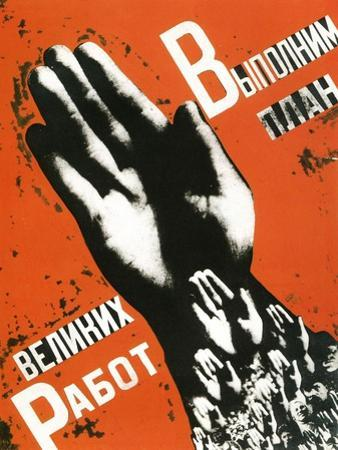 Let Us Fulfill the Plan of the Great Projects, Poster, 1930