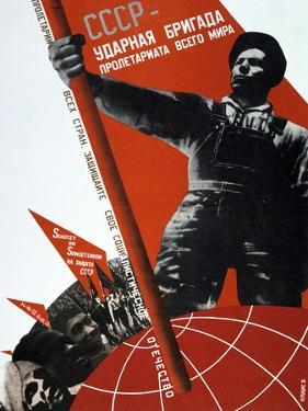 The USSR Is the Crack Brigade of the World Proletariat, 1931 by Gustav Klutsis