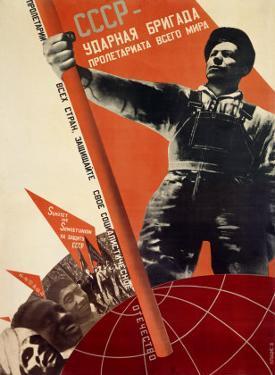 USSR: Udarnaya Brigada Proletariata Vsego Avant Garde by Gustav Klutsis