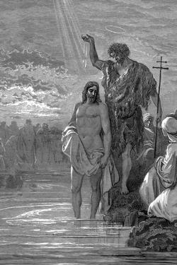 The Baptism of Christ, 1st Century by Gustave Doré