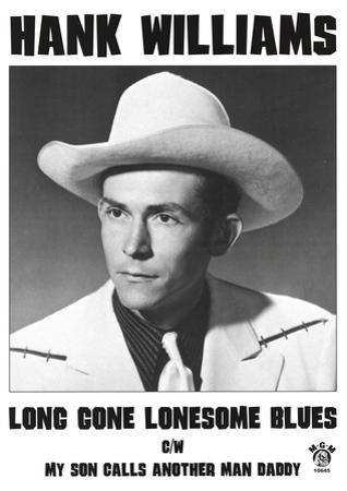 Hank Williams (Long Gone Lonesome Blues) Music Poster Print