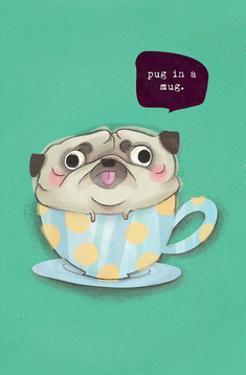 Pug in a mug - Hannah Stephey Cartoon Dog Print by Hannah Stephey