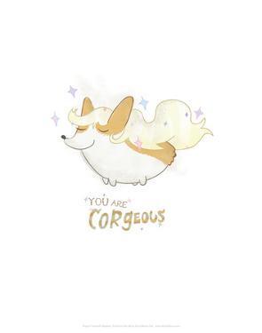 You are Corgeous - Hannah Stephey Cartoon Dog Print by Hannah Stephey